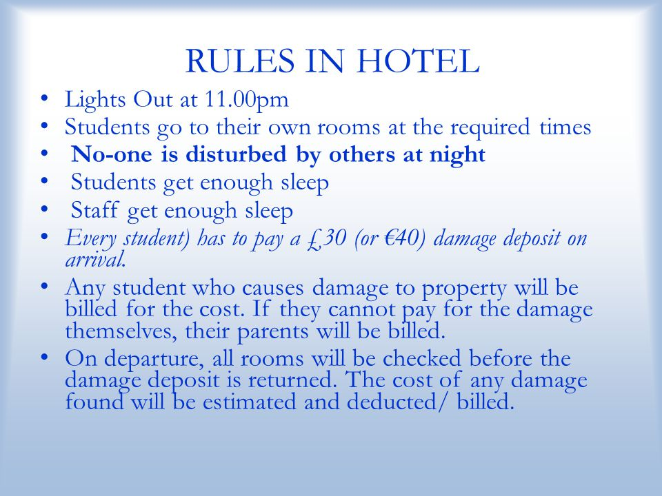 RULES IN HOTEL Lights Out at 11.00pm