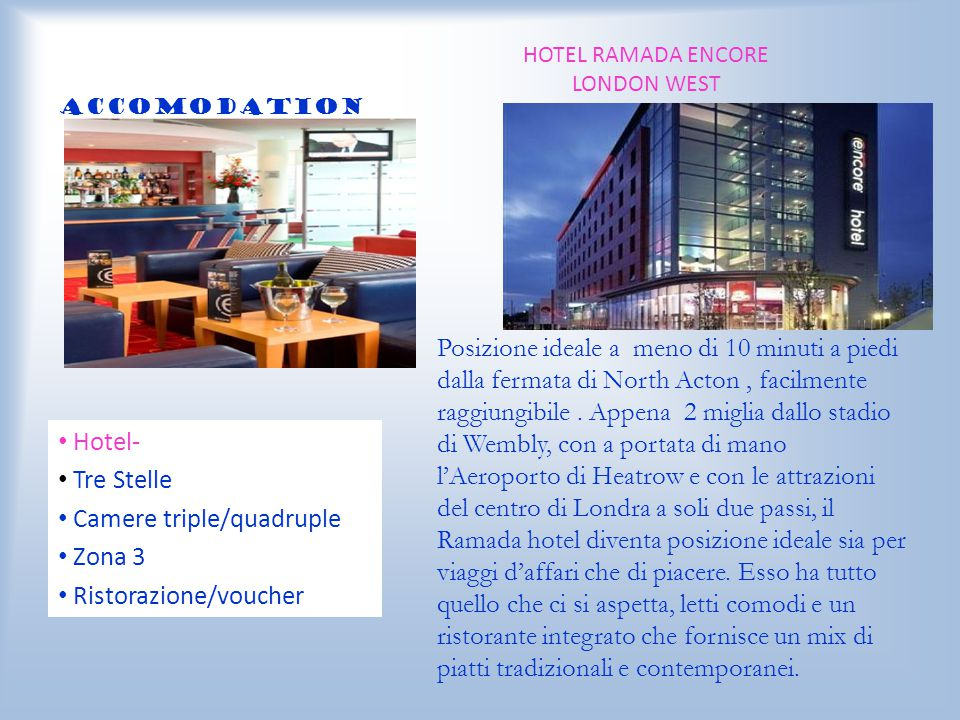 HOTEL RAMADA ENCORE LONDON WEST