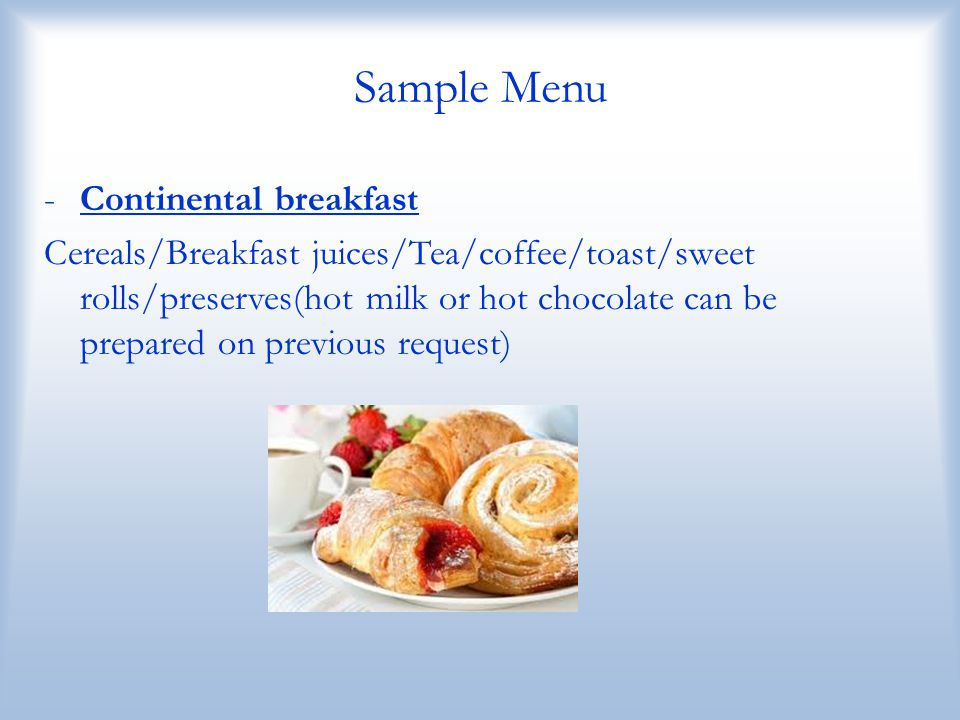Sample Menu Continental breakfast
