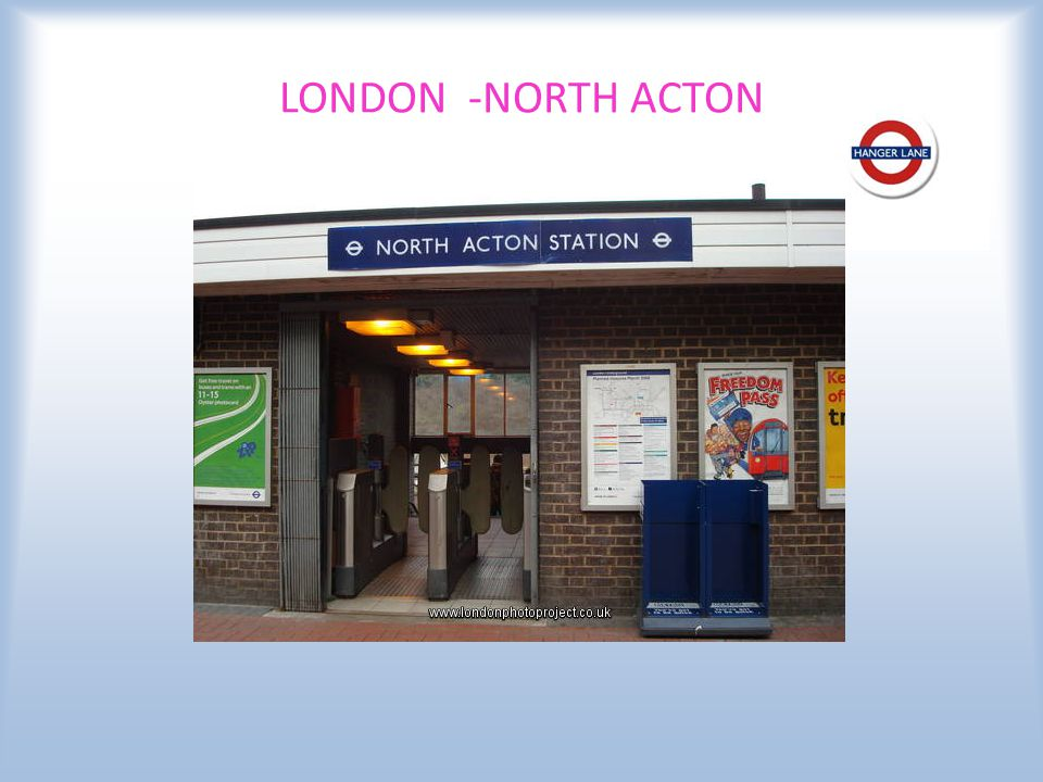 LONDON -NORTH ACTON