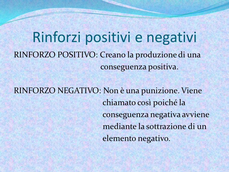 Rinforzi positivi e negativi
