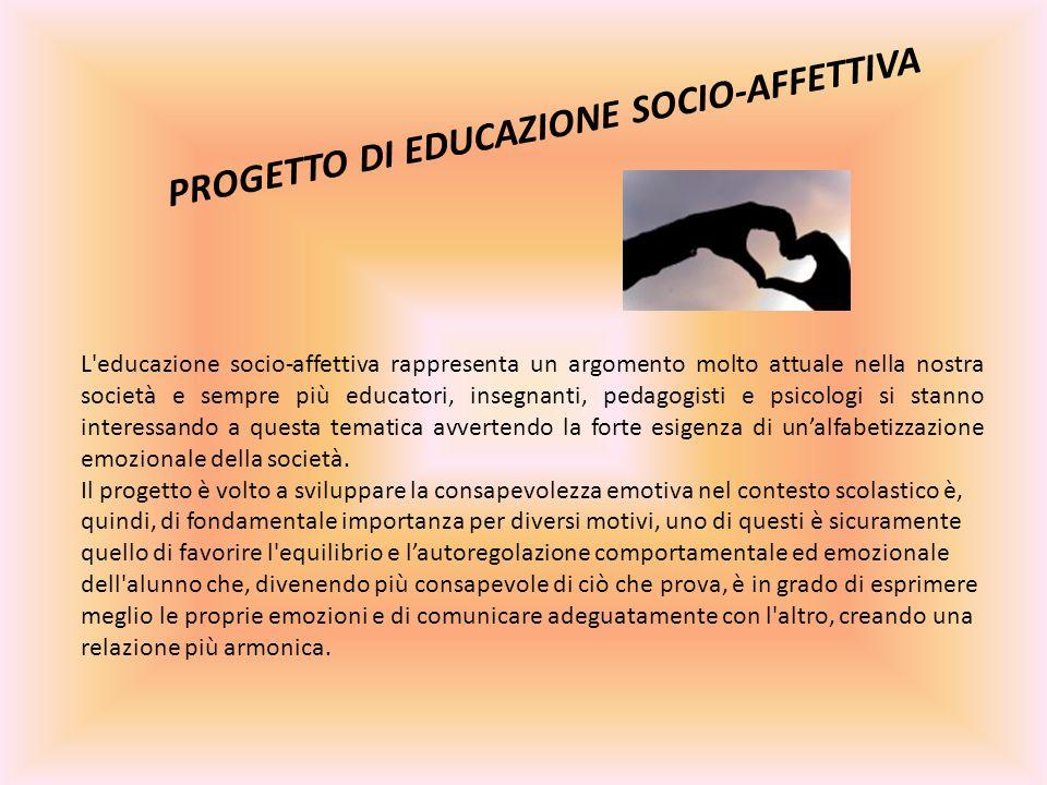PROGETTO DI EDUCAZIONE SOCIO-AFFETTIVA