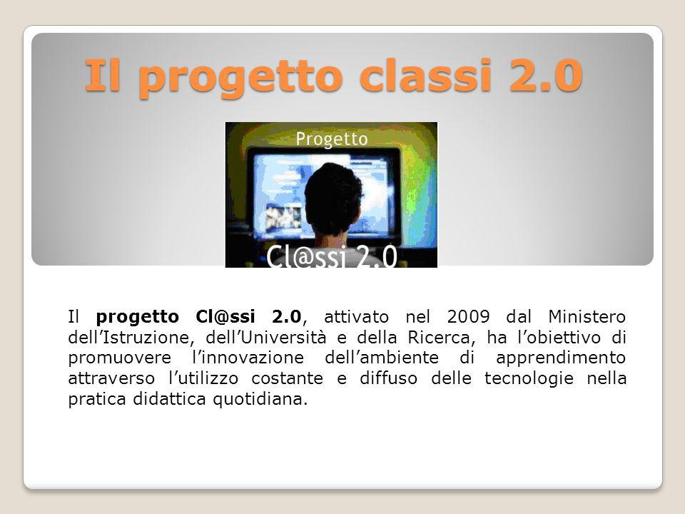 Il progetto classi 2.0