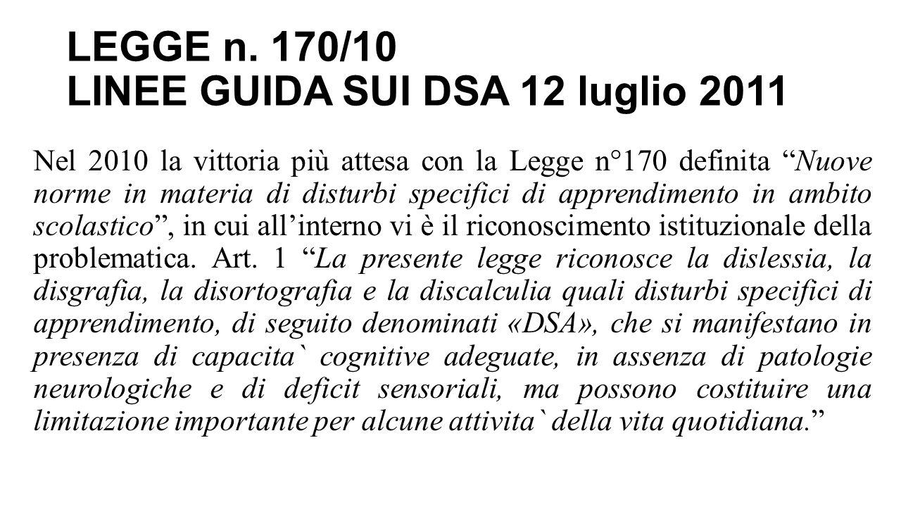 LEGGE n. 170/10 LINEE GUIDA SUI DSA 12 luglio 2011