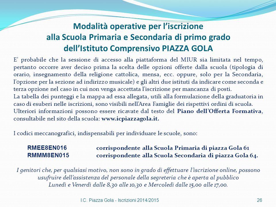 Modalità operative per l'iscrizione alla Scuola Primaria e Secondaria di primo grado dell'Istituto Comprensivo PIAZZA GOLA