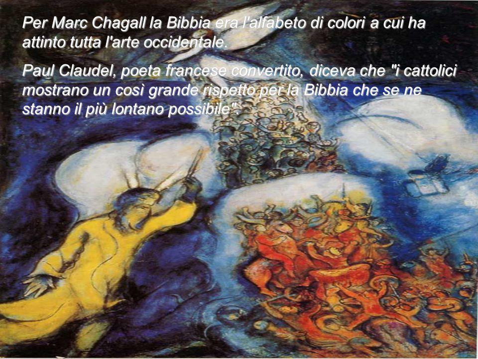 Per Marc Chagall la Bibbia era l alfabeto di colori a cui ha attinto tutta l arte occidentale.