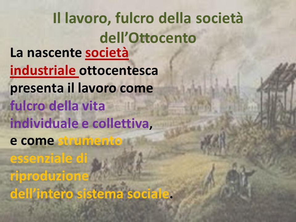 Il lavoro, fulcro della società dell'Ottocento