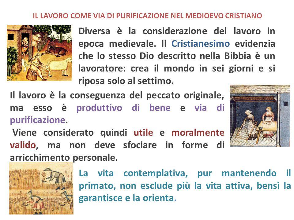 IL LAVORO COME VIA DI PURIFICAZIONE NEL MEDIOEVO CRISTIANO
