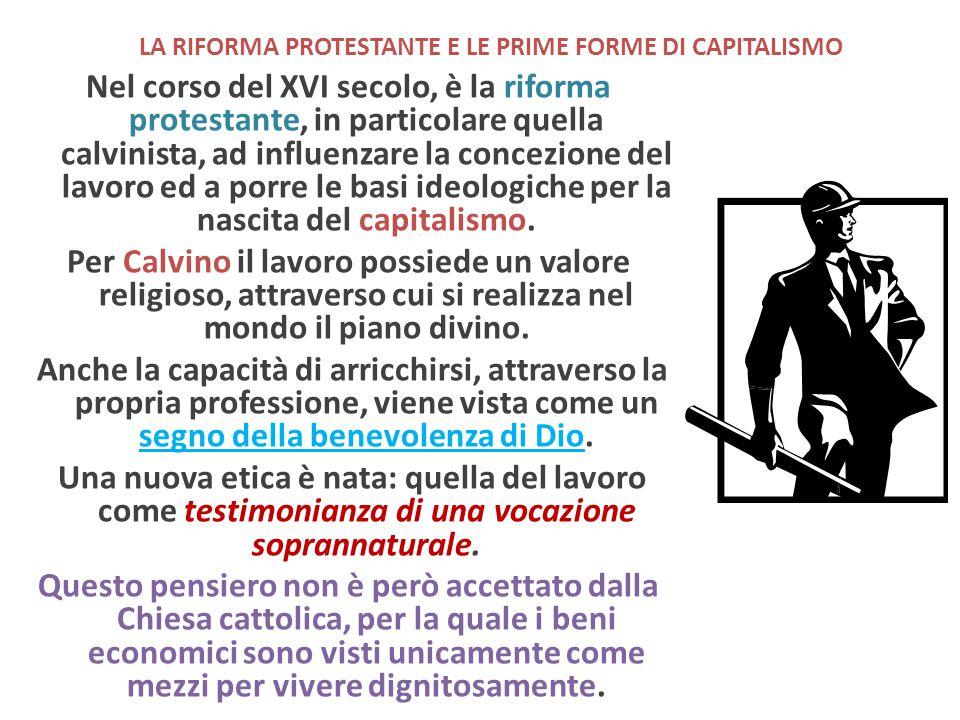 LA RIFORMA PROTESTANTE E LE PRIME FORME DI CAPITALISMO