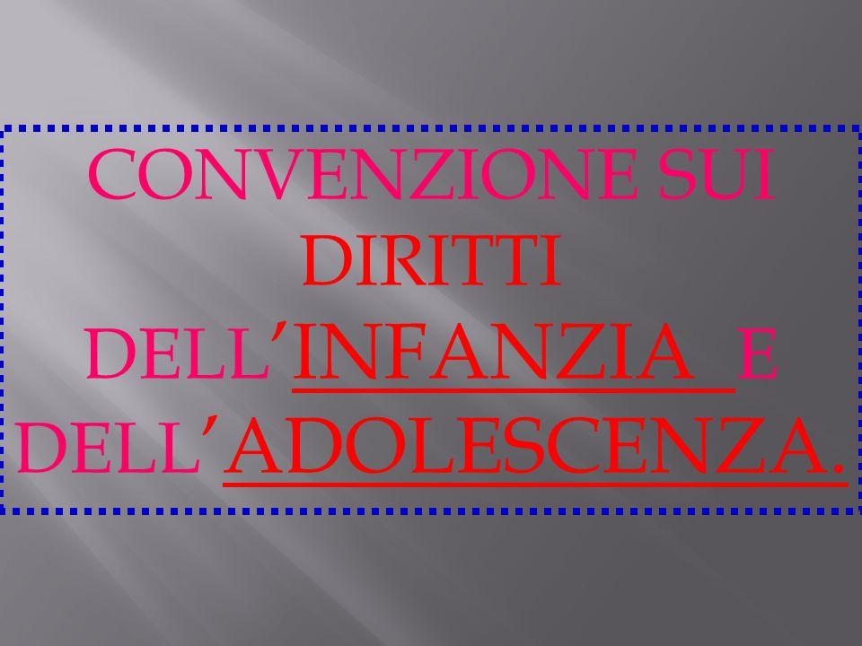 DIRITTI DELL'INFANZIA E DELL'ADOLESCENZA.