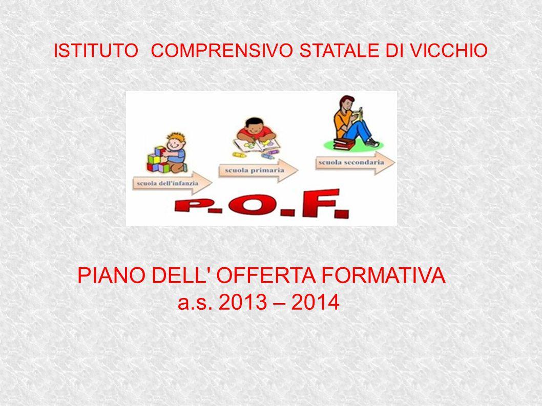 PIANO DELL OFFERTA FORMATIVA a.s. 2013 – 2014