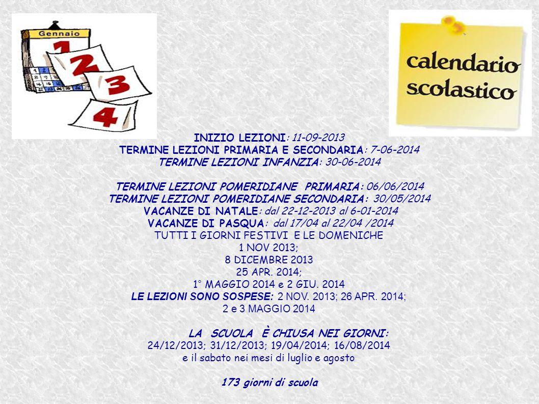 TERMINE LEZIONI PRIMARIA E SECONDARIA: 7-06-2014