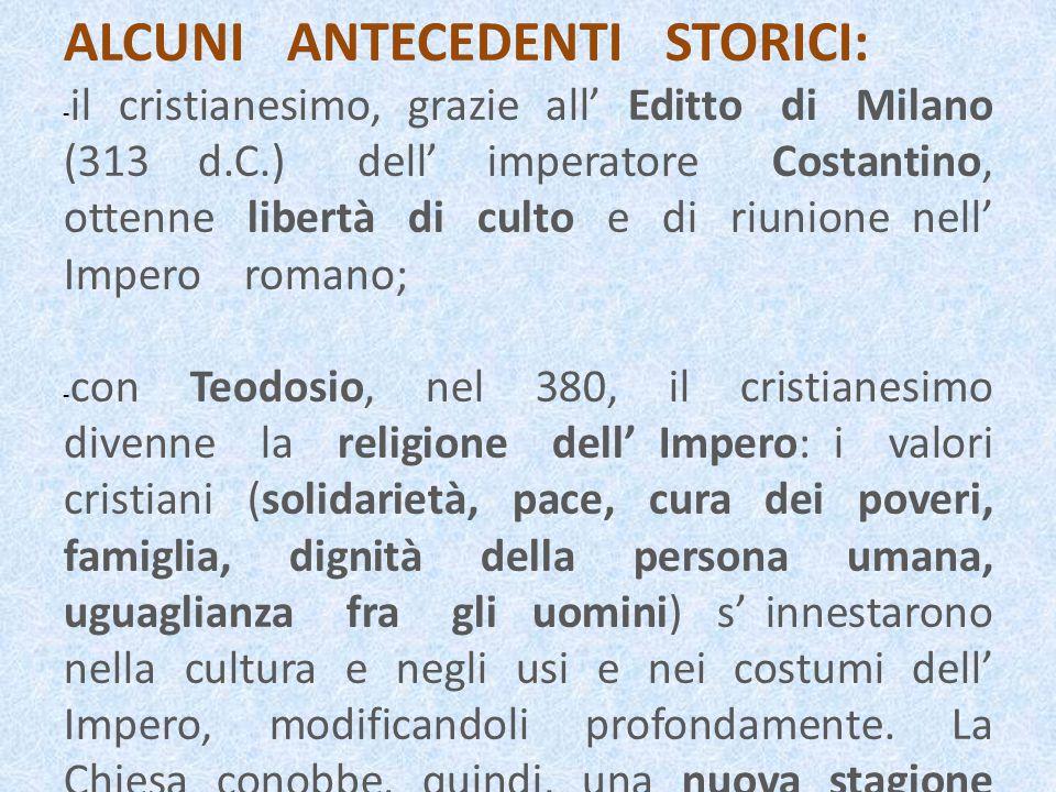 ALCUNI ANTECEDENTI STORICI: