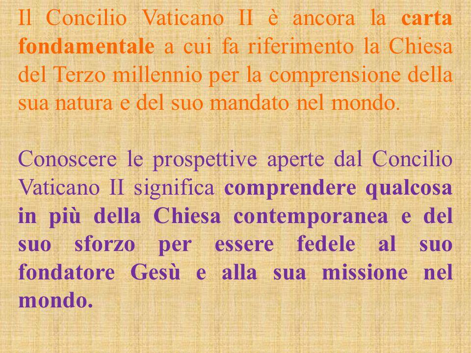 Il Concilio Vaticano II è ancora la carta fondamentale a cui fa riferimento la Chiesa del Terzo millennio per la comprensione della sua natura e del suo mandato nel mondo.