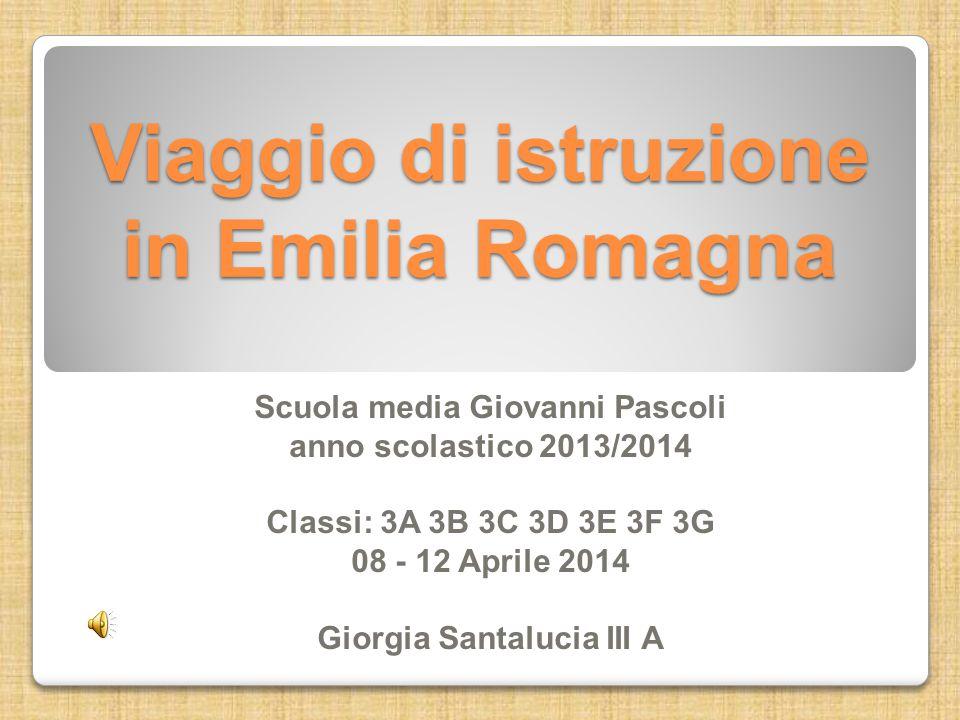 Viaggio di istruzione in Emilia Romagna