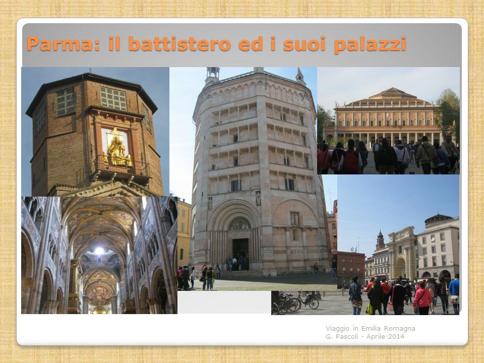 Parma: il battistero ed i suoi palazzi