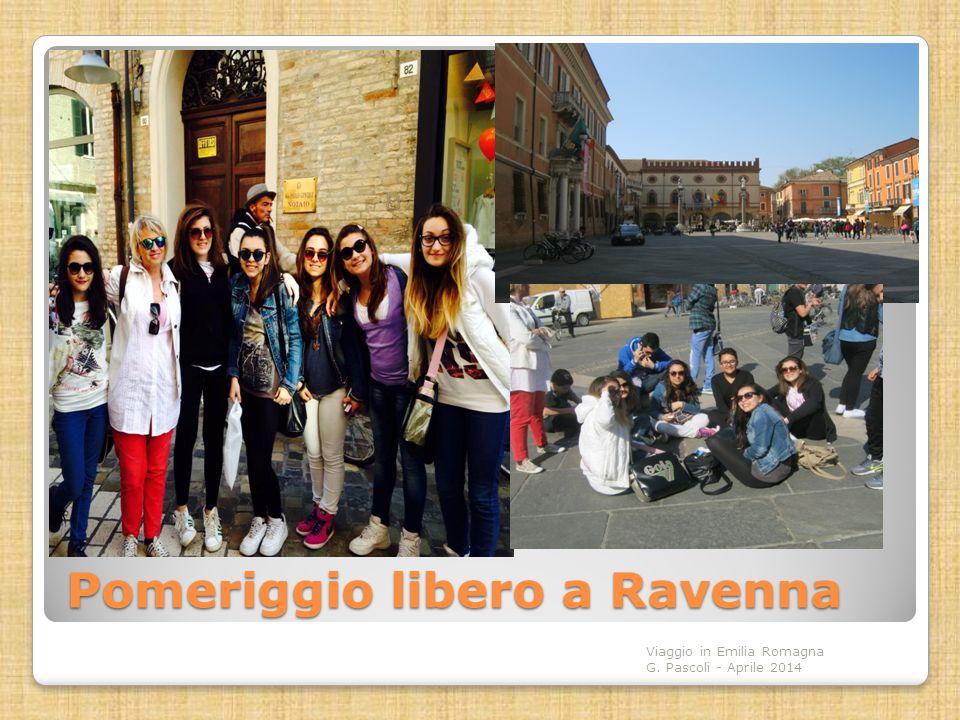 Pomeriggio libero a Ravenna