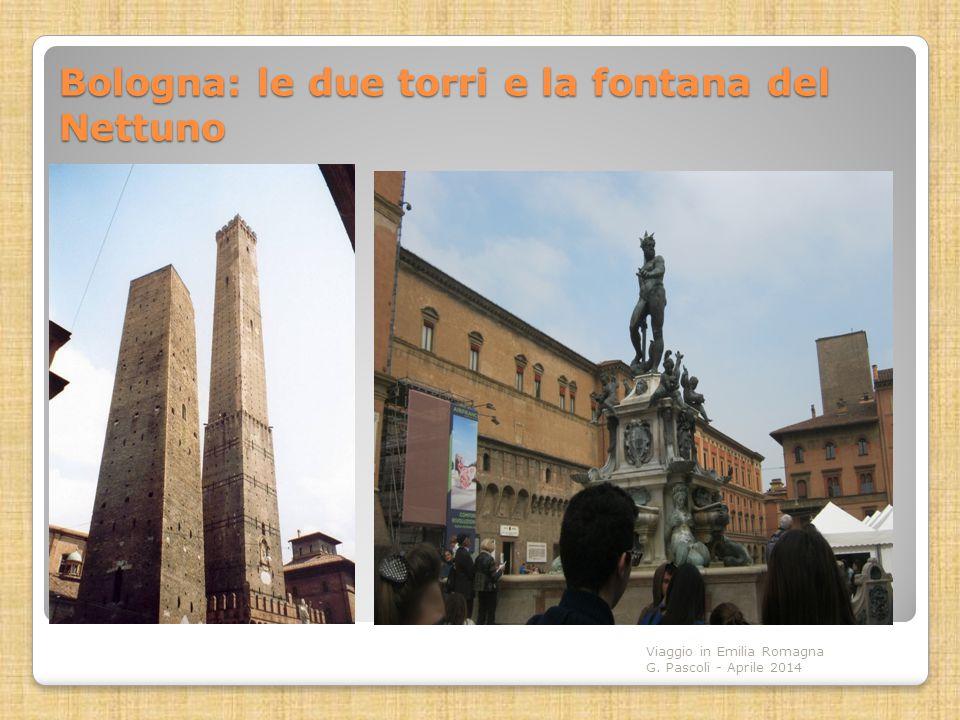 Bologna: le due torri e la fontana del Nettuno