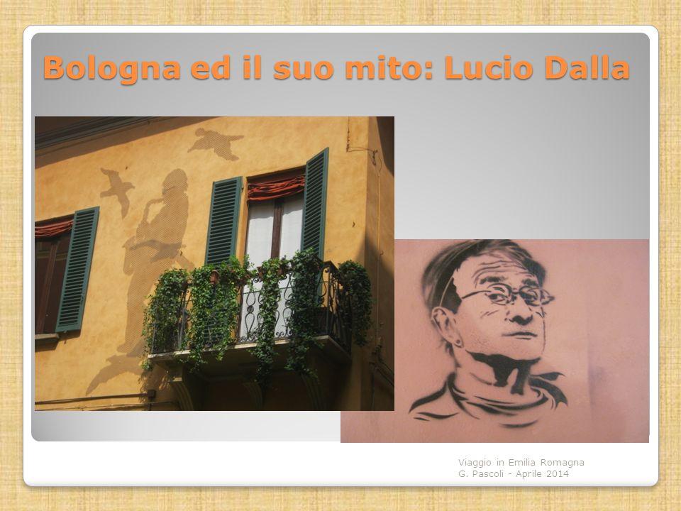 Bologna ed il suo mito: Lucio Dalla