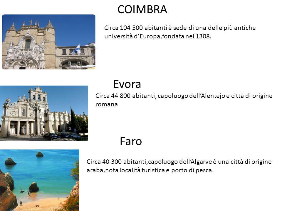 COIMBRA Circa 104 500 abitanti è sede di una delle più antiche università d'Europa,fondata nel 1308.