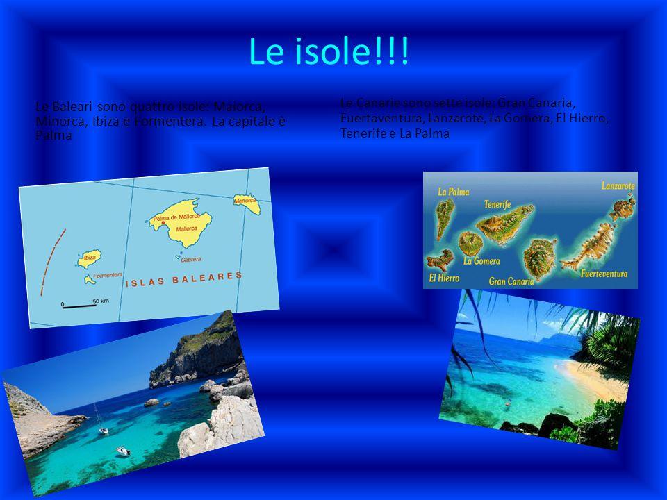 Le isole!!! Le Baleari sono quattro isole: Maiorca, Minorca, Ibiza e Formentera. La capitale è Palma.