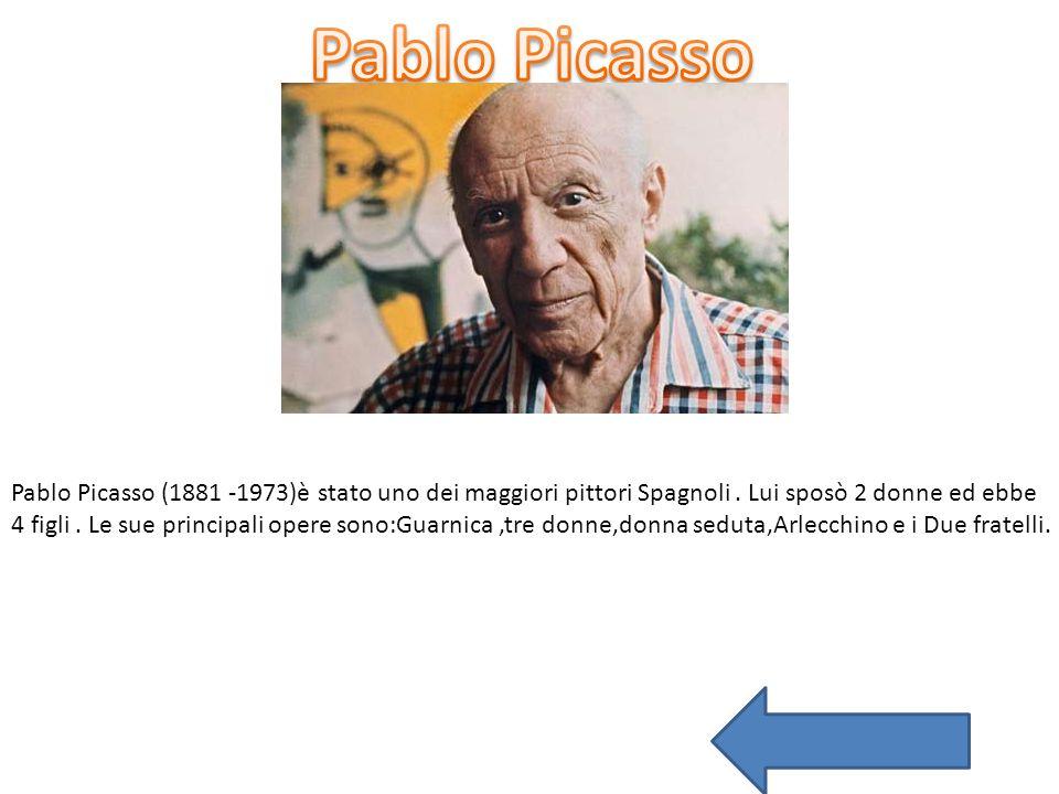 Pablo Picasso Pablo Picasso (1881 -1973)è stato uno dei maggiori pittori Spagnoli . Lui sposò 2 donne ed ebbe.