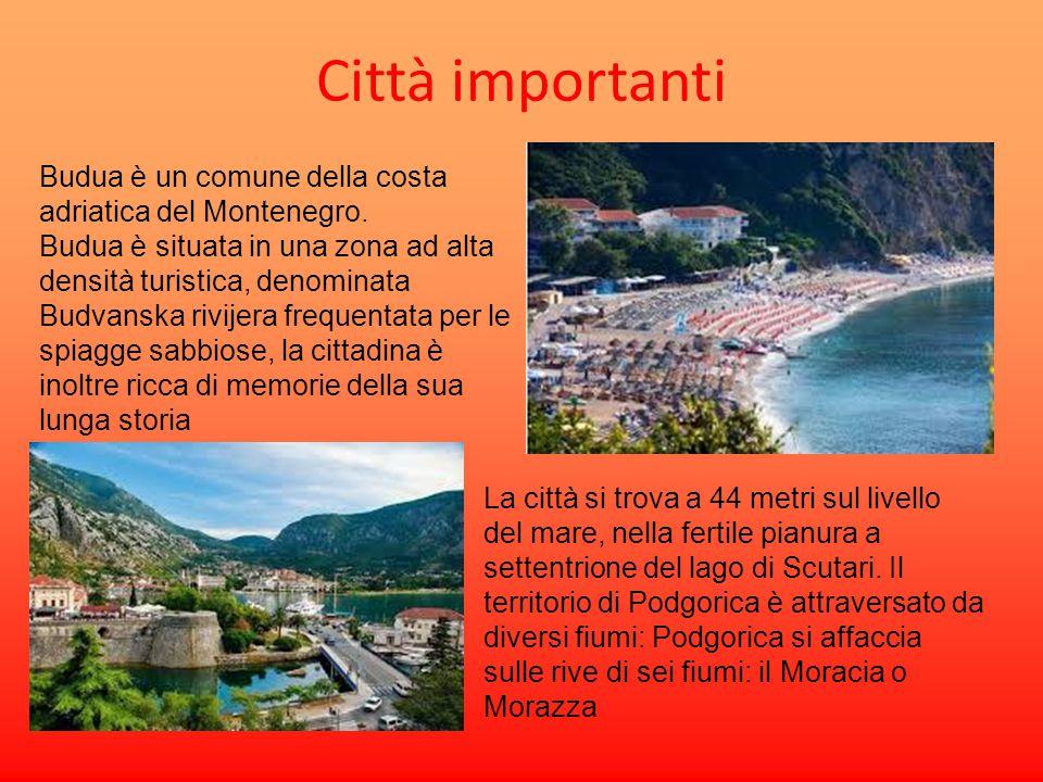 Città importanti Budua è un comune della costa adriatica del Montenegro.