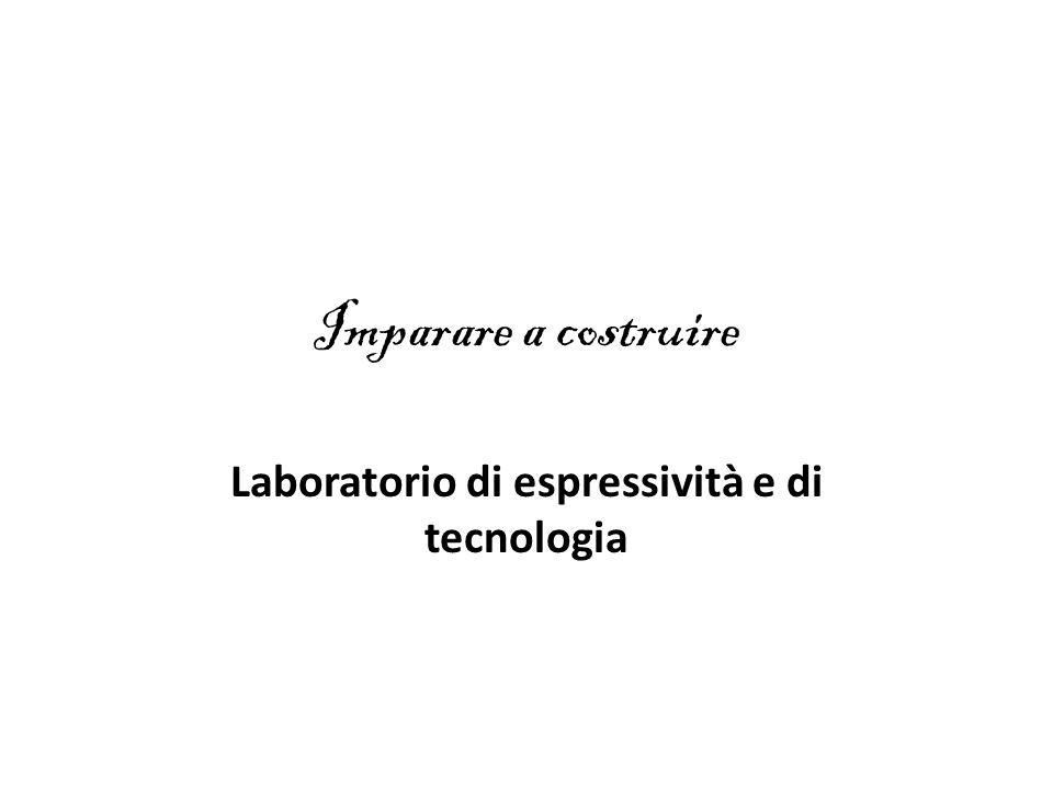 Laboratorio di espressività e di tecnologia