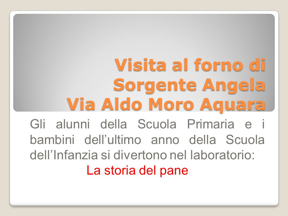 Visita al forno di Sorgente Angela Via Aldo Moro Aquara