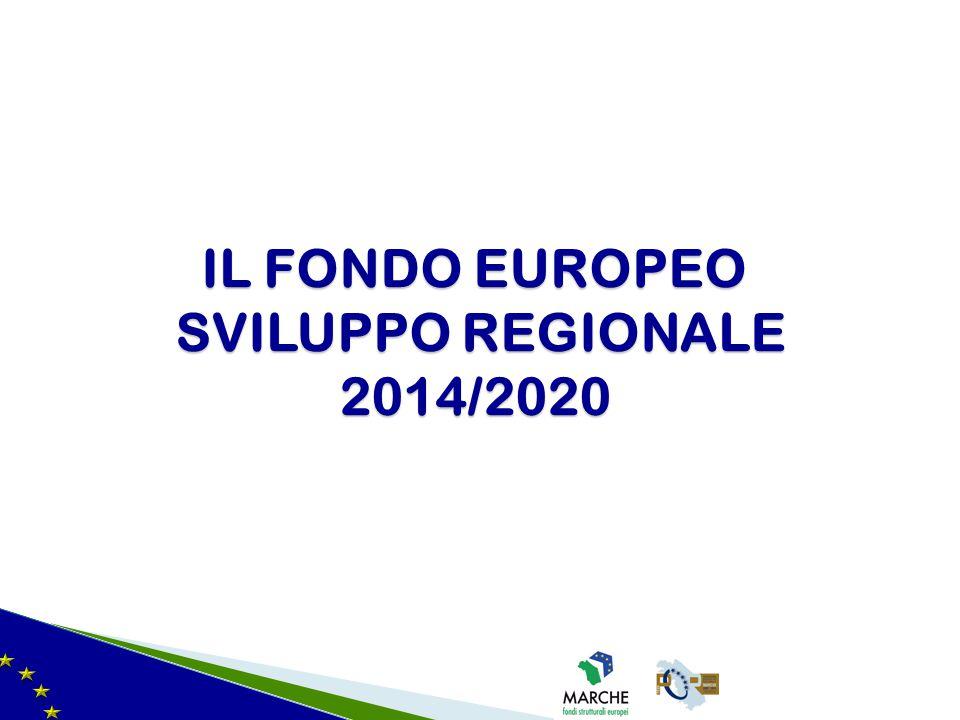 IL FONDO EUROPEO SVILUPPO REGIONALE 2014/2020