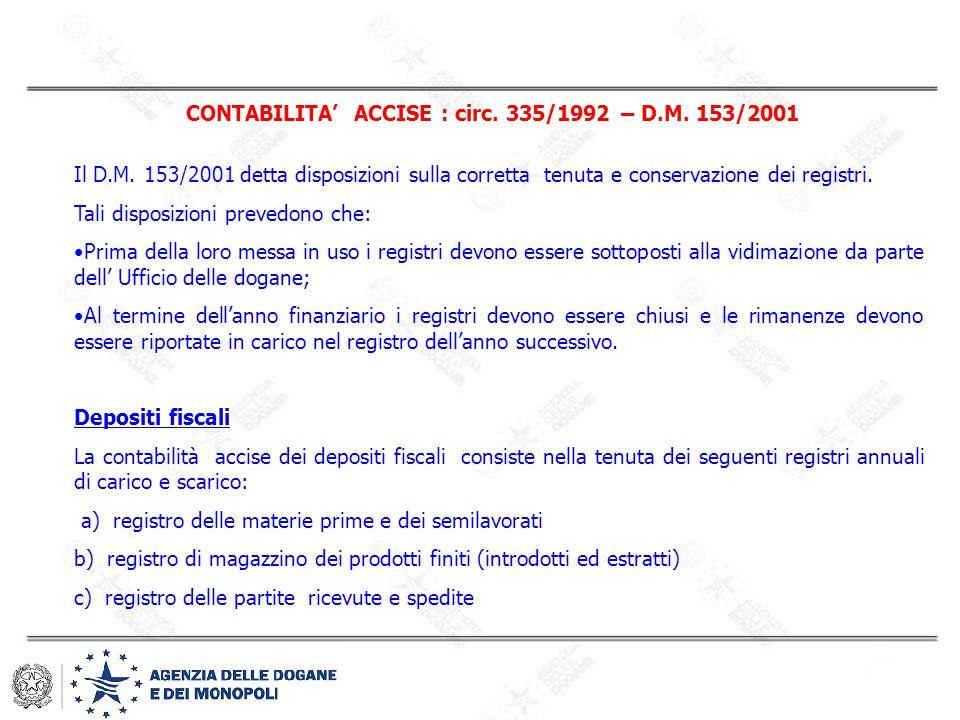 CONTABILITA' ACCISE : circ. 335/1992 – D.M. 153/2001