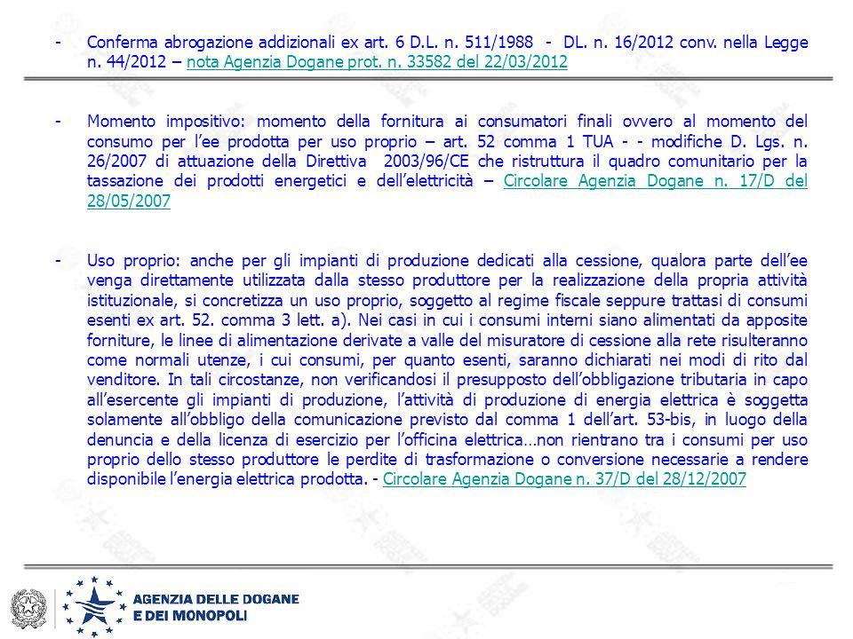 Conferma abrogazione addizionali ex art. 6 D. L. n. 511/1988 - DL. n