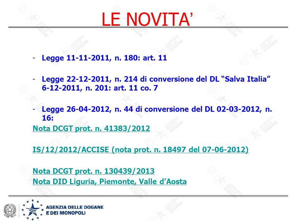 LE NOVITA' Legge 11-11-2011, n. 180: art. 11