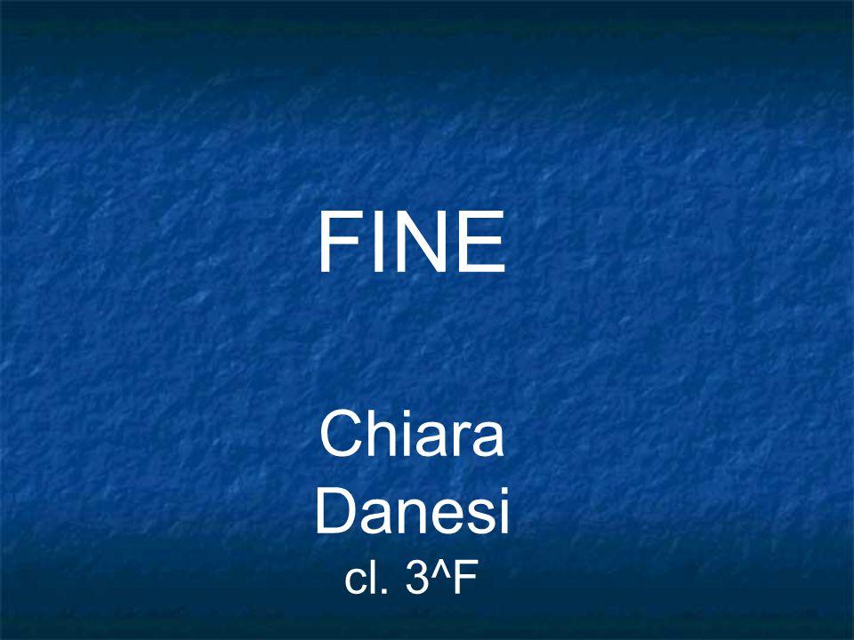 FINE Chiara Danesi cl. 3^F