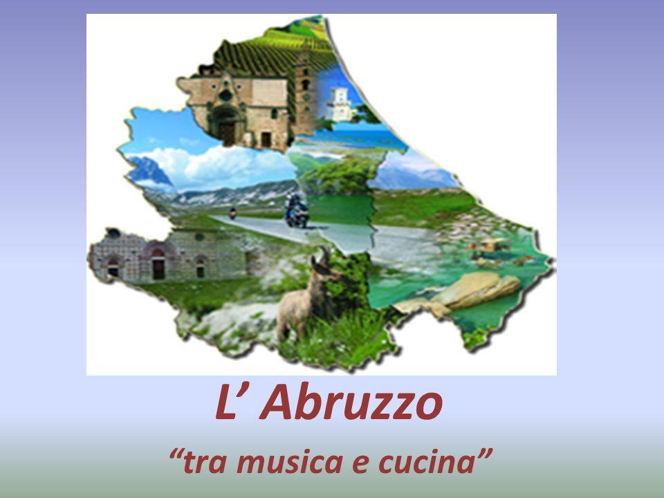 L' Abruzzo tra musica e cucina