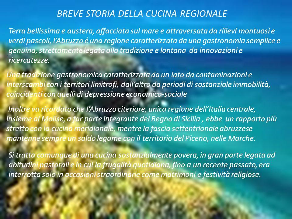 BREVE STORIA DELLA CUCINA REGIONALE