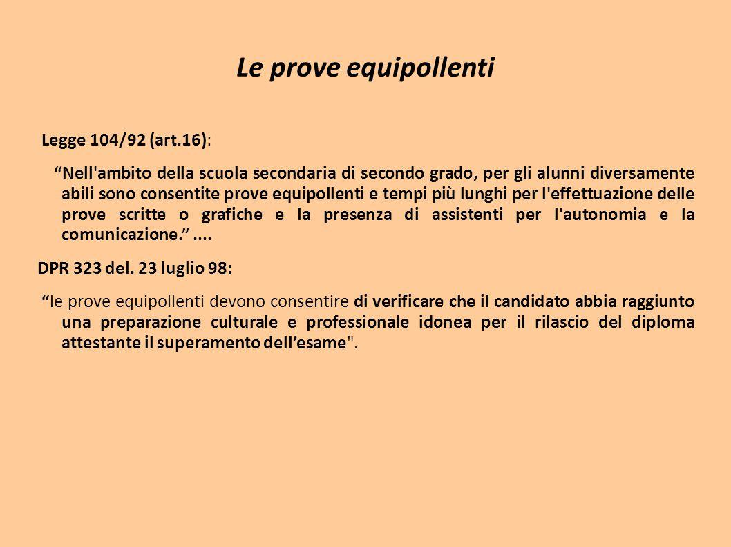 Le prove equipollenti Legge 104/92 (art.16):