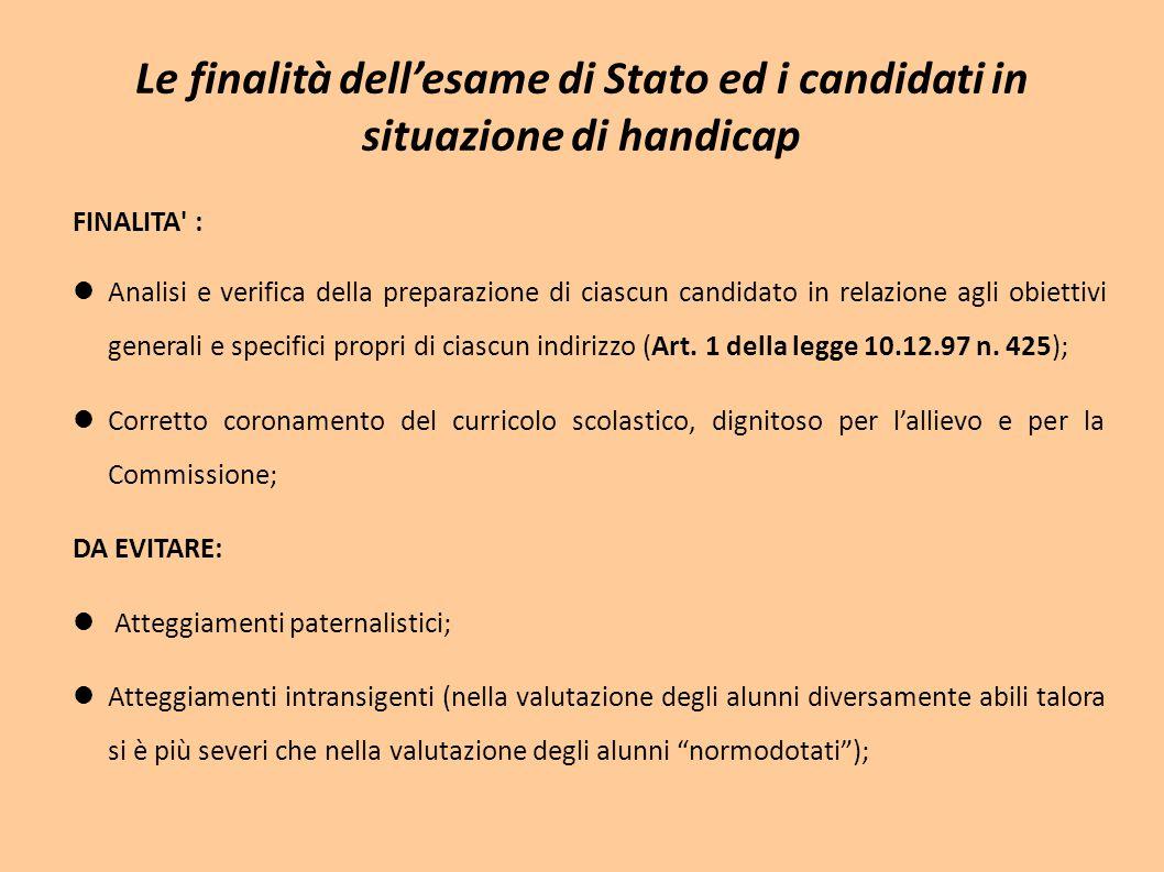 Le finalità dell'esame di Stato ed i candidati in situazione di handicap