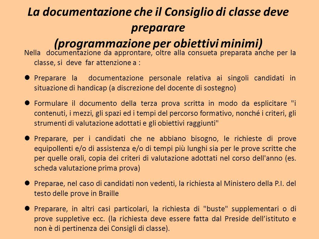 La documentazione che il Consiglio di classe deve preparare (programmazione per obiettivi minimi)