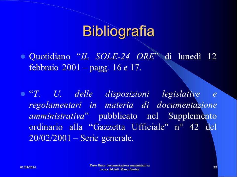 Bibliografia Quotidiano IL SOLE-24 ORE di lunedì 12 febbraio 2001 – pagg. 16 e 17.