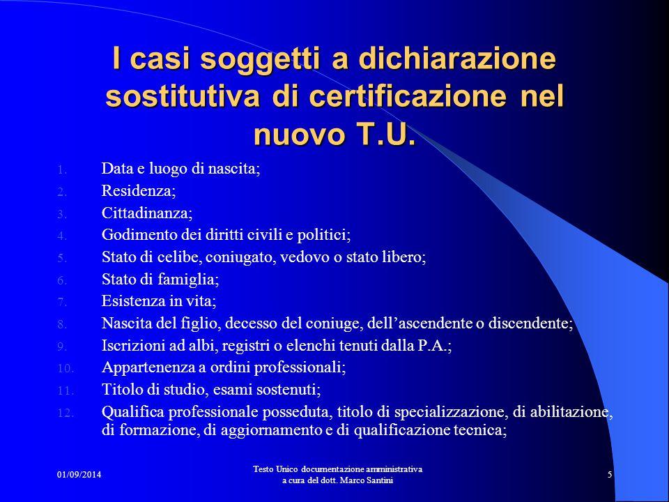 I casi soggetti a dichiarazione sostitutiva di certificazione nel nuovo T.U.