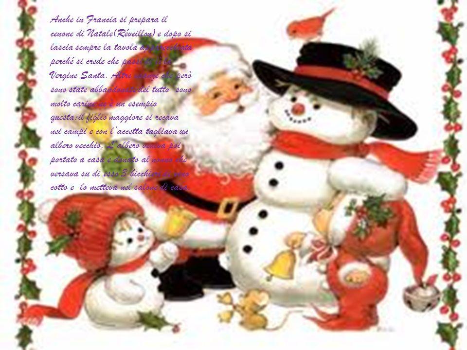 Anche in Francia si prepara il cenone di Natale(Réveillon) e dopo si lascia sempre la tavola apparecchiata perché si crede che passi di lì la Vergine Santa.