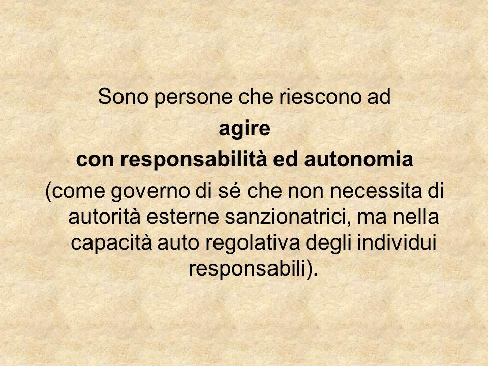 con responsabilità ed autonomia