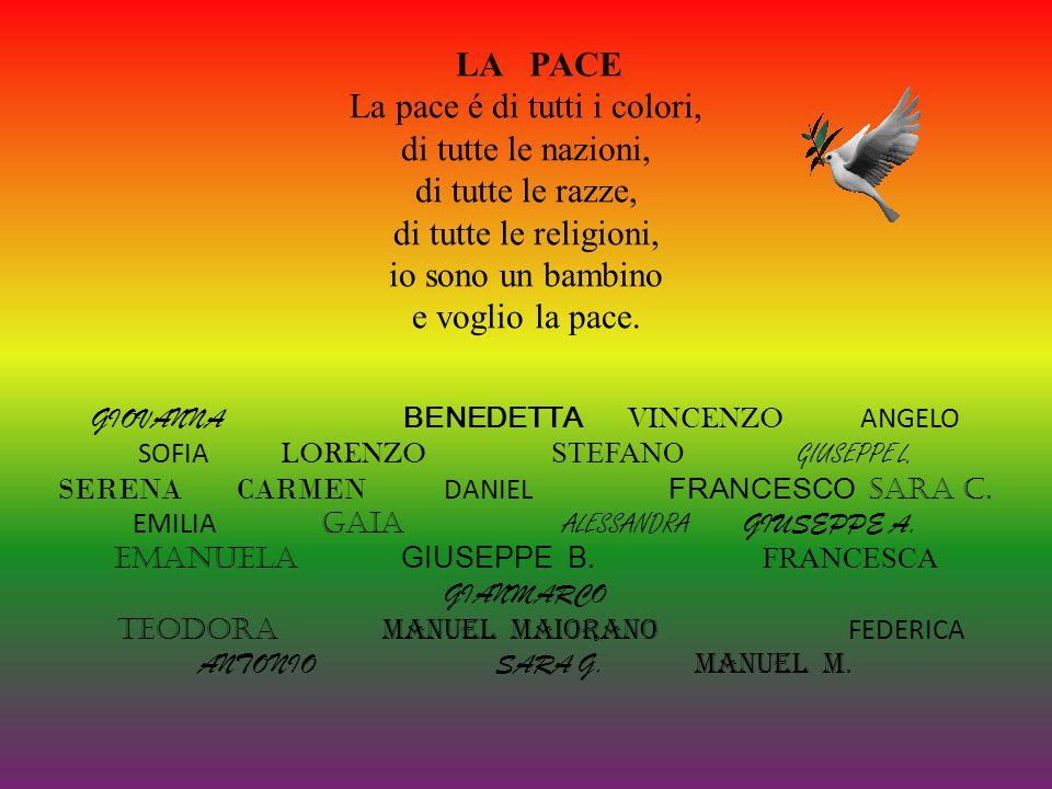 La pace é di tutti i colori, di tutte le nazioni, di tutte le razze,