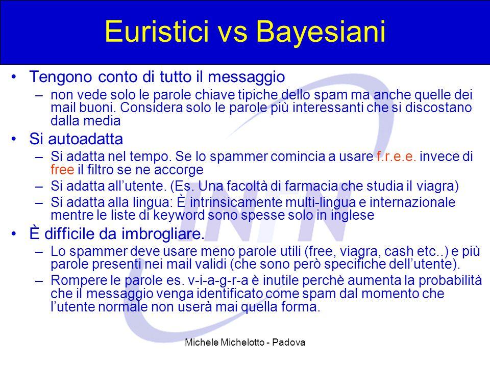 Euristici vs Bayesiani