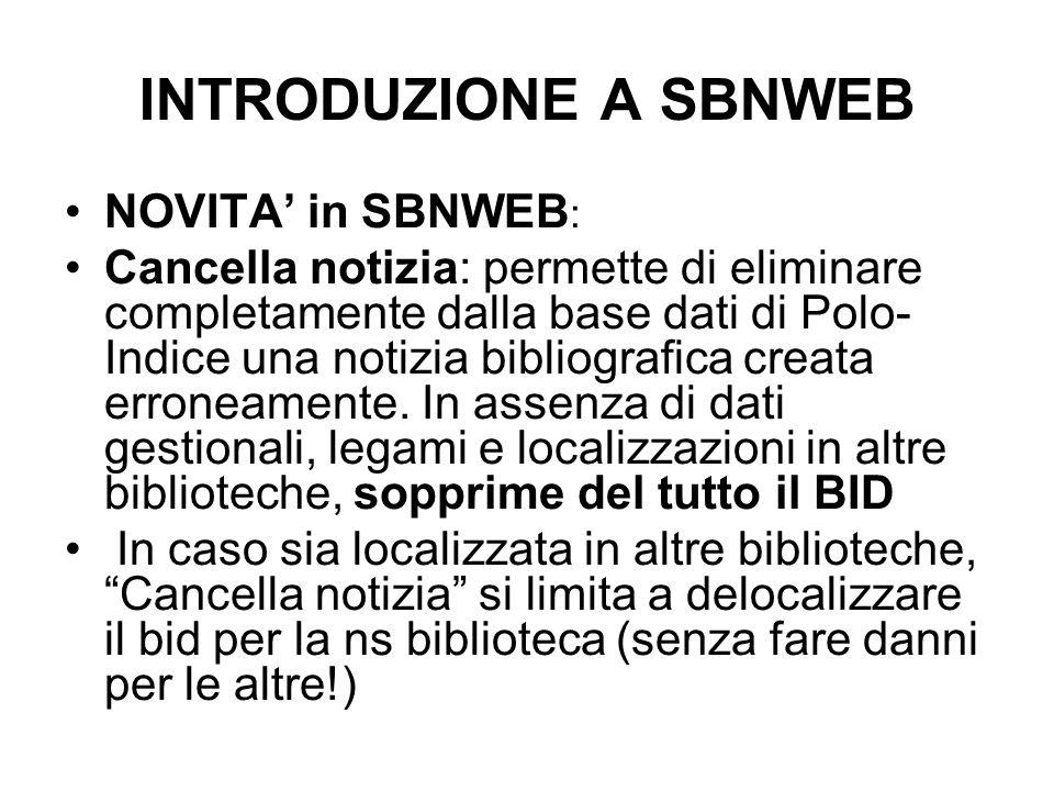 INTRODUZIONE A SBNWEB NOVITA' in SBNWEB: