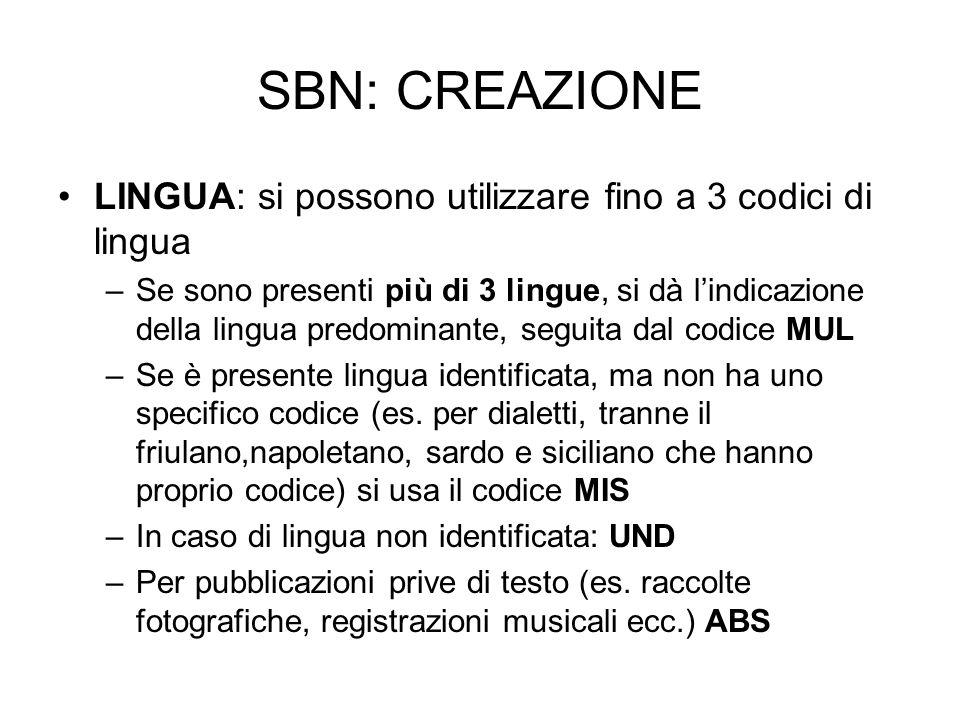 SBN: CREAZIONE LINGUA: si possono utilizzare fino a 3 codici di lingua