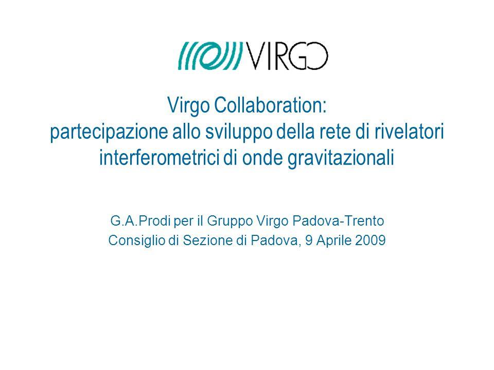 Virgo Collaboration: partecipazione allo sviluppo della rete di rivelatori interferometrici di onde gravitazionali