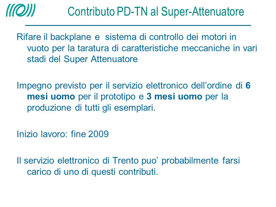 Contributo PD-TN al Super-Attenuatore