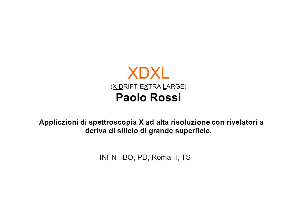 XDXL (X DRIFT EXTRA LARGE) Paolo Rossi.